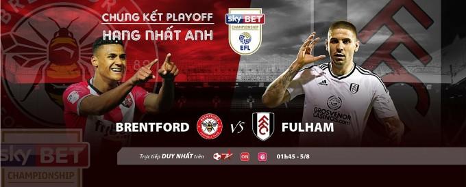 Fulham - Brentford và trận đấu 220 triệu USD - 2